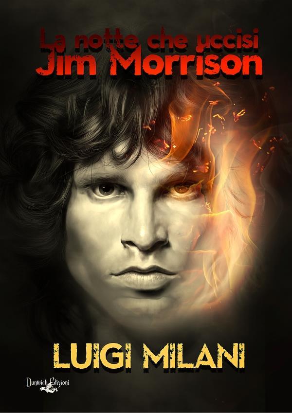 La notte che uccisi Jim Morrison